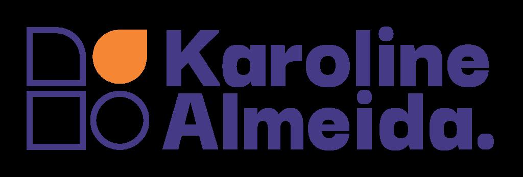 Karoline Almeida | Consultora Financeira